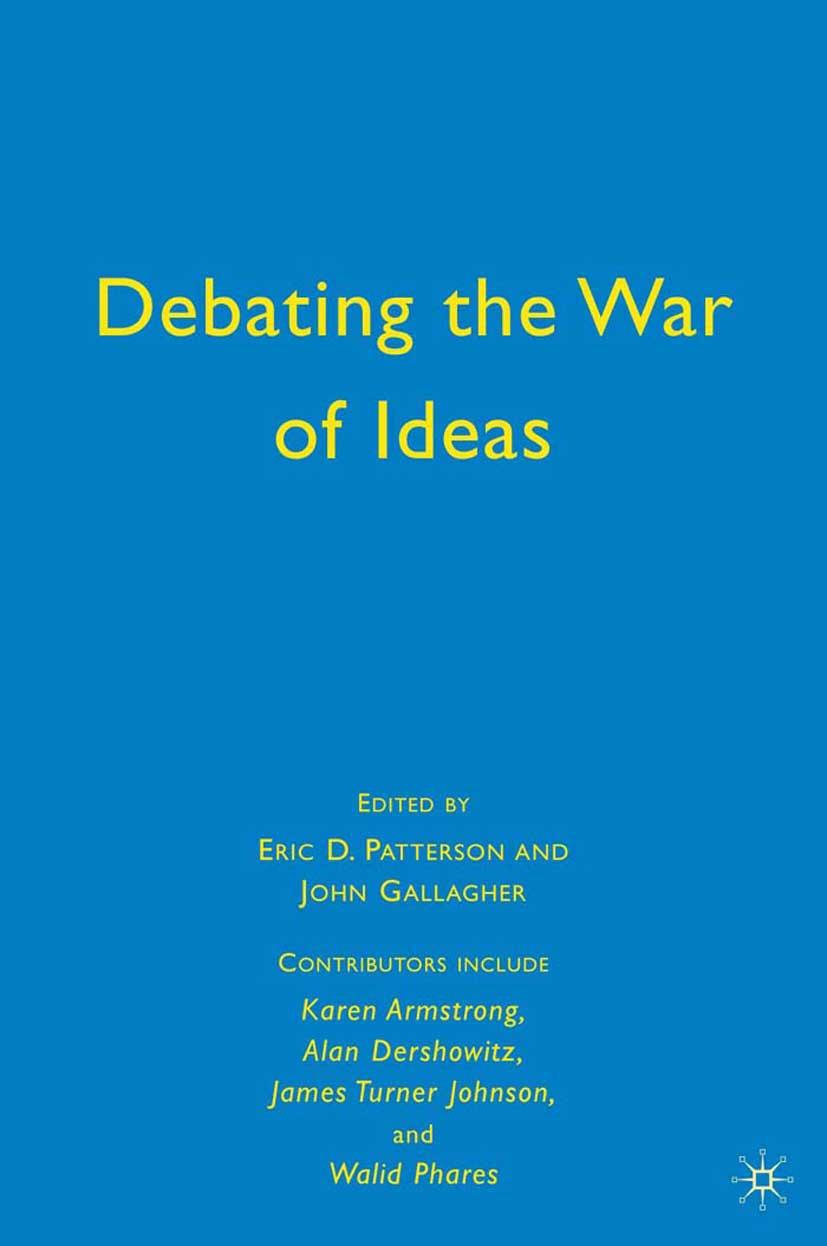 Gallagher, John - Debating the War of Ideas, ebook