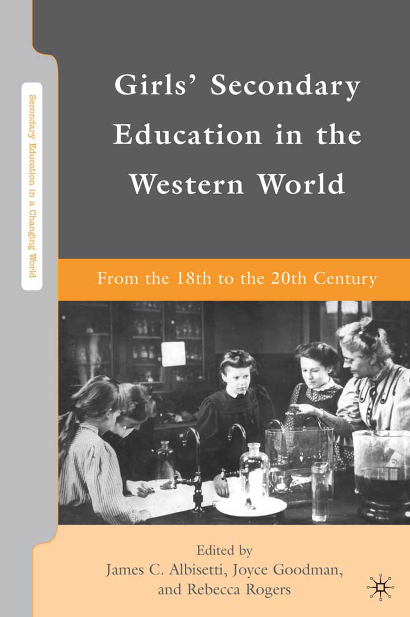 Albisetti, James C. - Girls' Secondary Education in the Western World, ebook