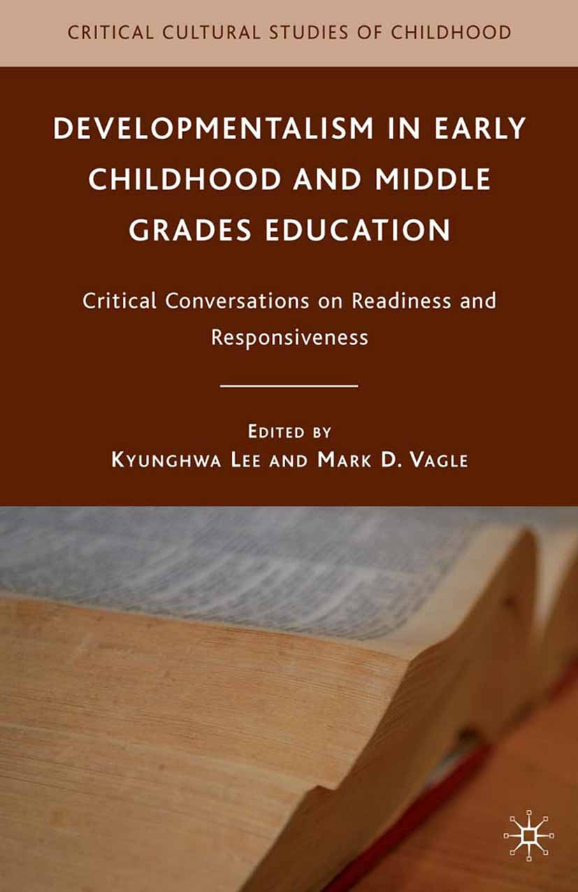 Lee, Kyunghwa - Developmentalism in Early Childhood and Middle Grades Education, ebook