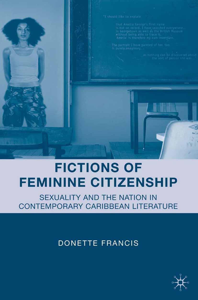 Francis, Donette - Fictions of Feminine Citizenship, ebook