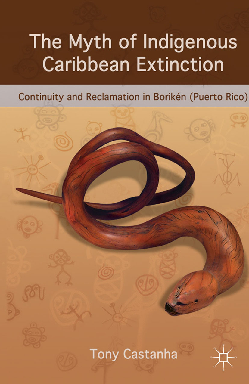 Castanha, Tony - The Myth of Indigenous Caribbean Extinction, ebook
