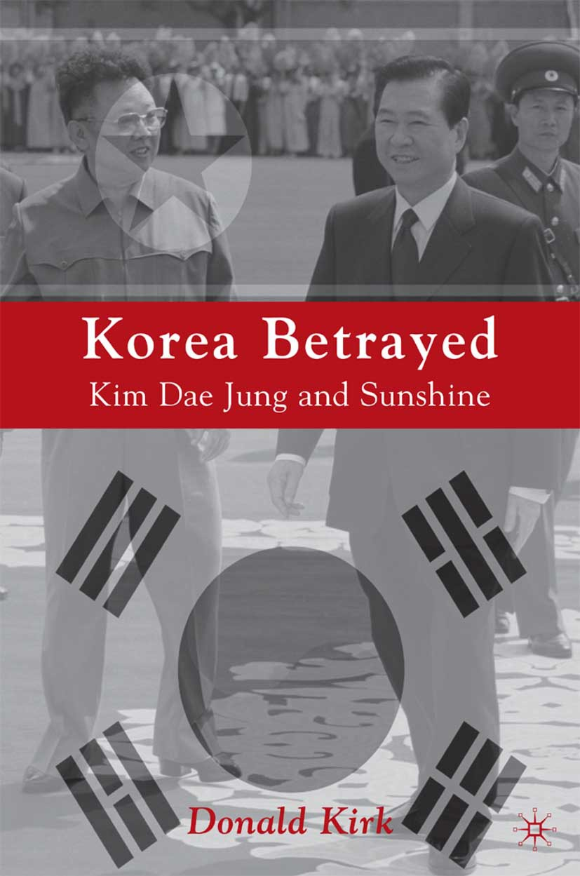 Kirk, Donald - Korea Betrayed, ebook