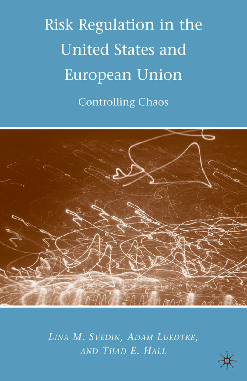 Hall, Thad E. - Risk Regulation in the United States and European Union, ebook