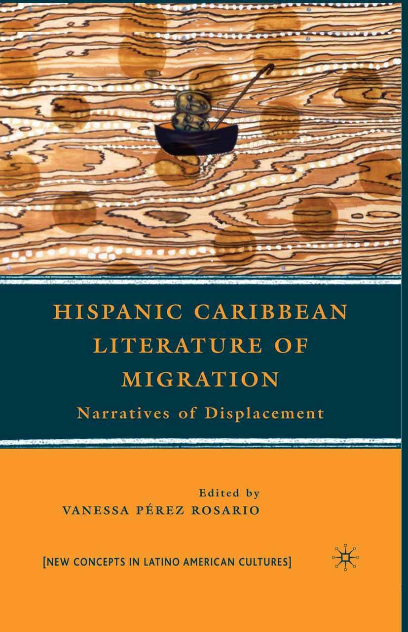 Rosario, Vanessa Pérez - Hispanic Caribbean Literature of Migration, e-kirja