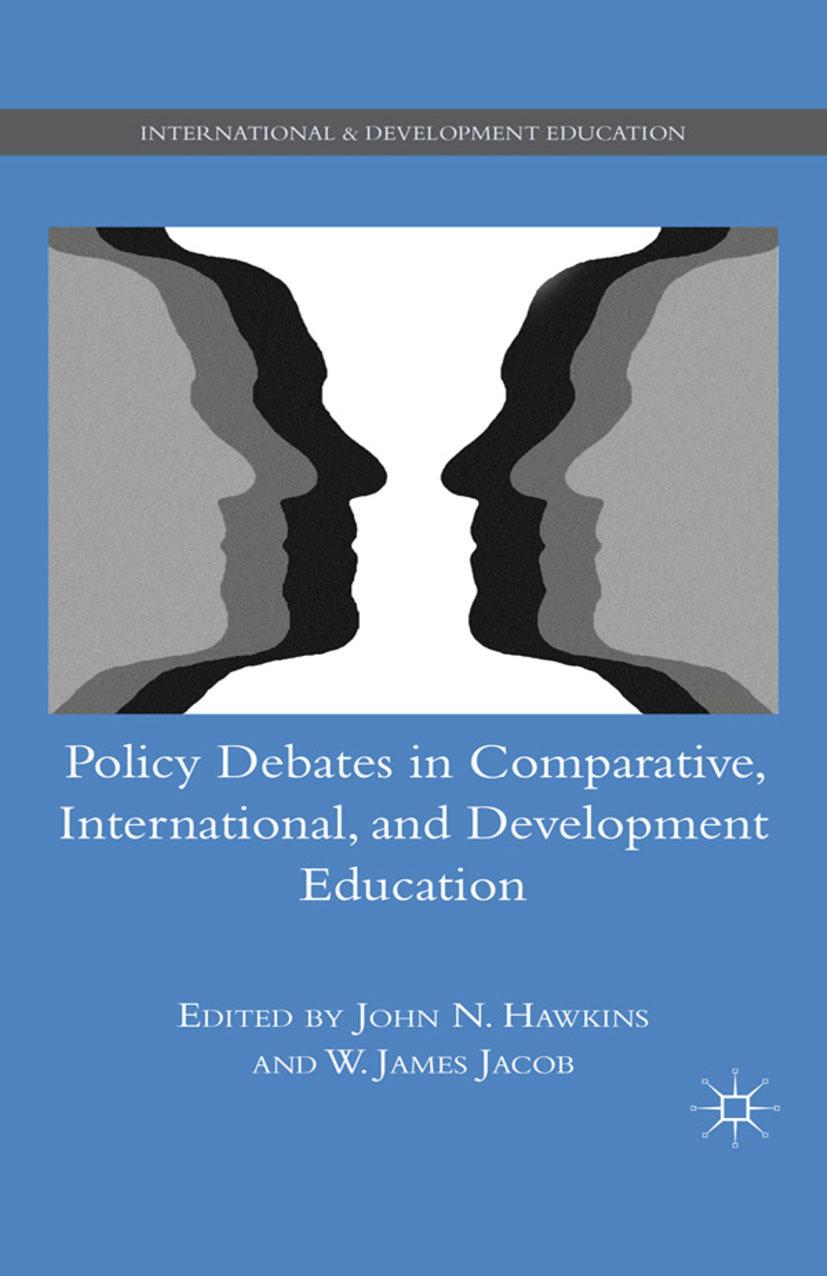 Hawkins, John N. - Policy Debates in Comparative, International, and Development Education, ebook