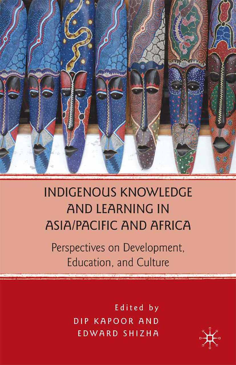 Kapoor, Dip - Indigenous Knowledge and Learning in Asia/Pacific and Africa, ebook