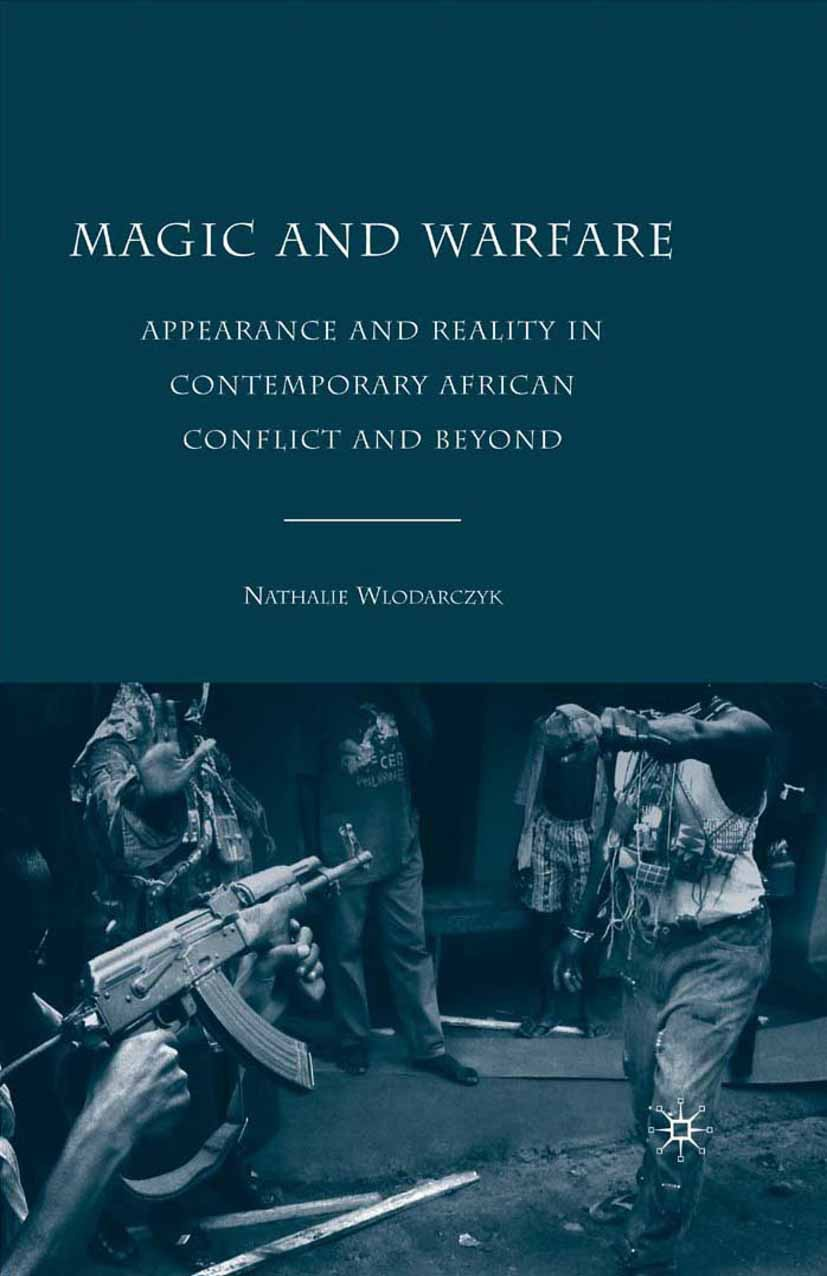 Wlodarczyk, Nathalie - Magic and Warfare, e-bok