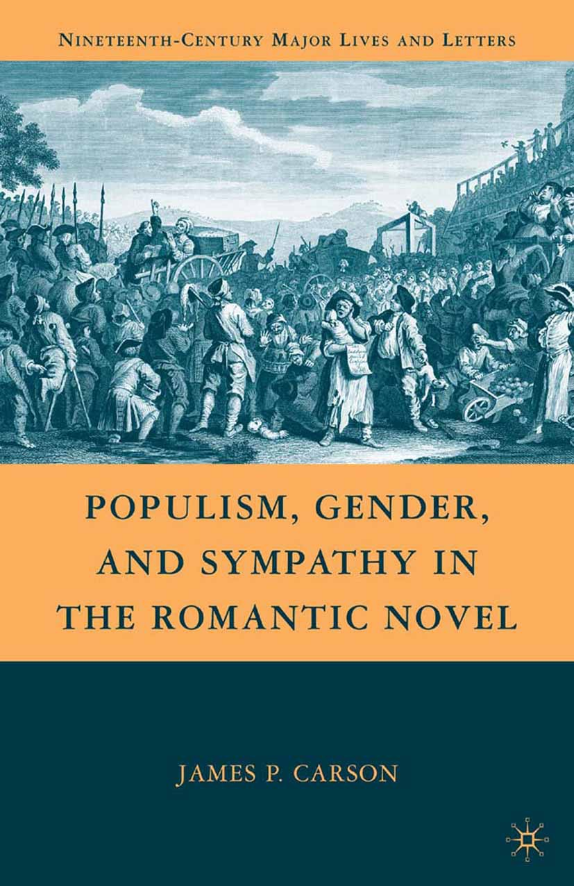 Carson, James P. - Populism, Gender, and Sympathy in the Romantic Novel, ebook
