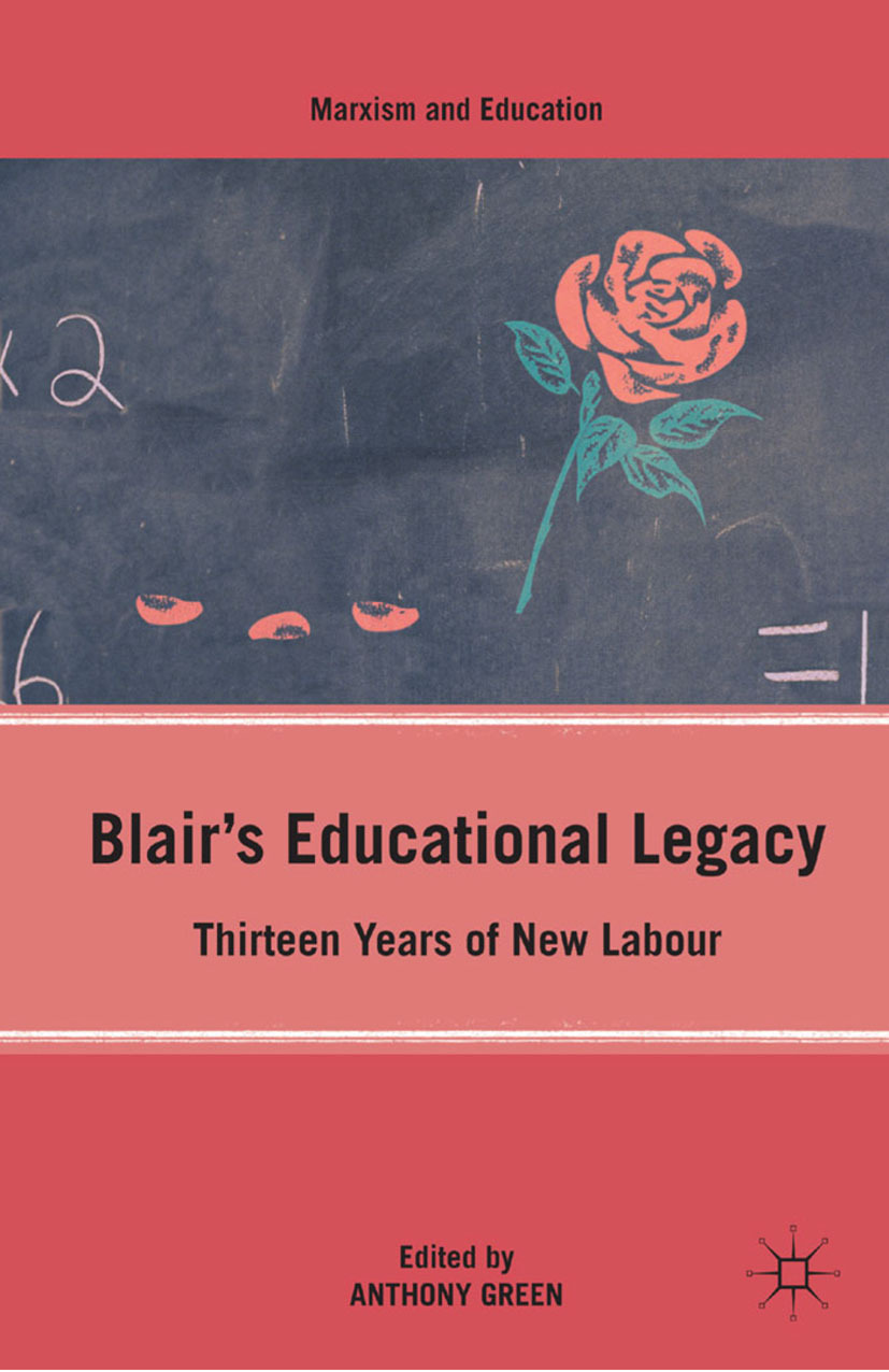 Green, Anthony - Blair's Educational Legacy, ebook