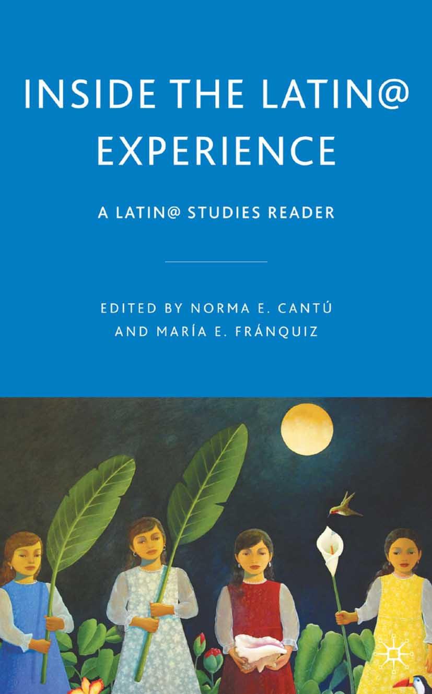 Cantú, Norma E. - Inside the Latin@ Experience, ebook