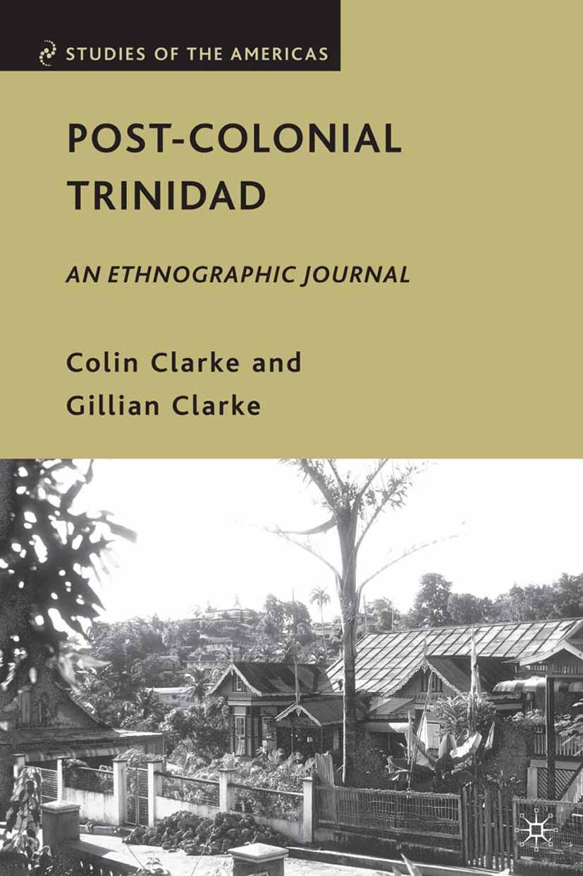 Clarke, Colin - Post-Colonial Trinidad, ebook
