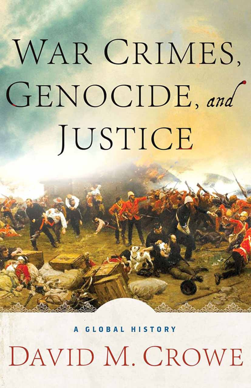 Crowe, David M. - War Crimes, Genocide, and Justice, ebook