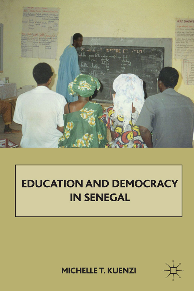 Kuenzi, Michelle T. - Education and Democracy in Senegal, ebook
