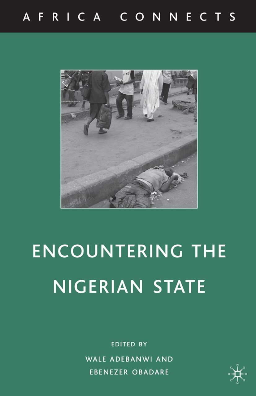 Adebanwi, Wale - Encountering the Nigerian State, ebook