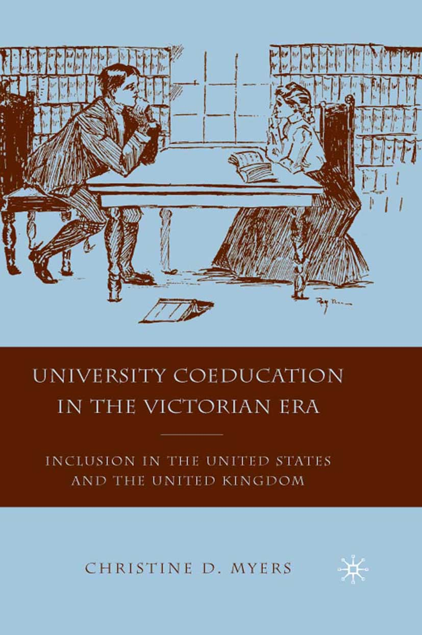 Myers, Christine D. - University Coeducation in the Victorian Era, ebook