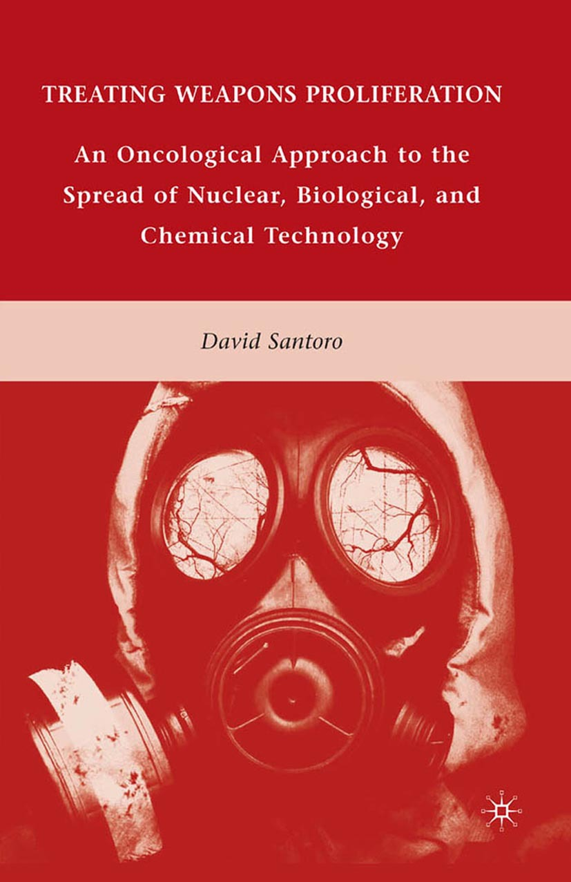 Santoro, David - Treating Weapons Proliferation, ebook