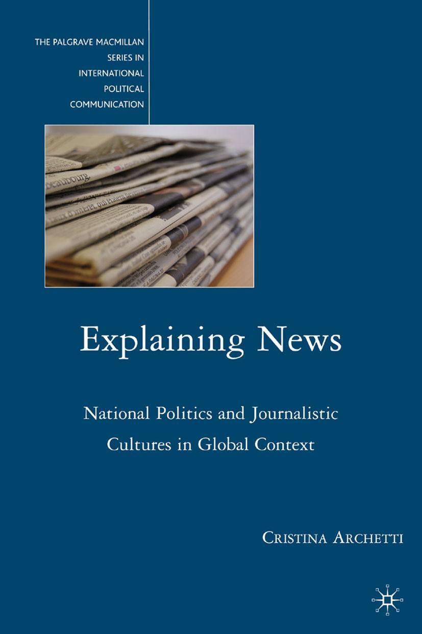 Archetti, Cristina - Explaining News, ebook