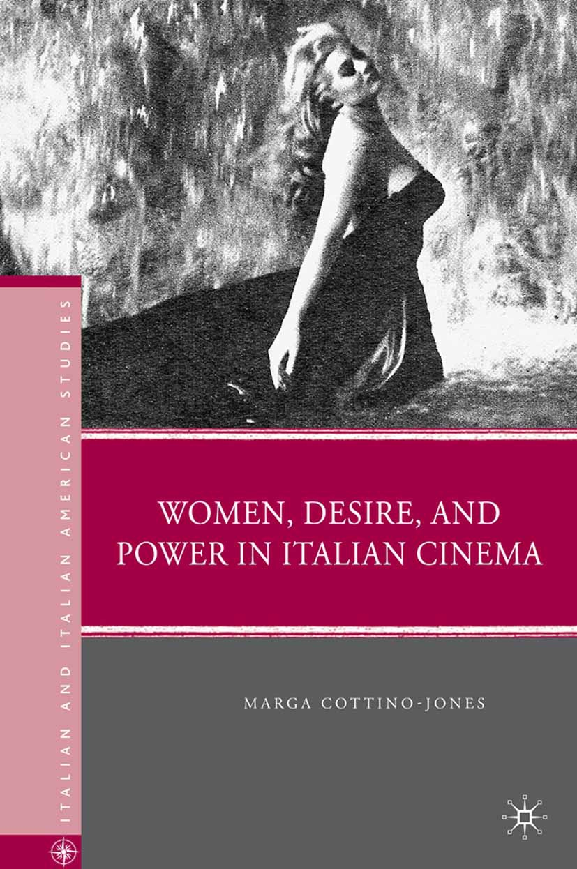 Cottino-Jones, Marga - Women, Desire, and Power in Italian Cinema, ebook
