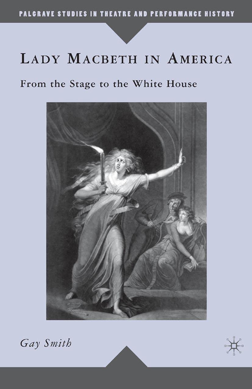 Smith, Gay - Lady Macbeth in America, ebook