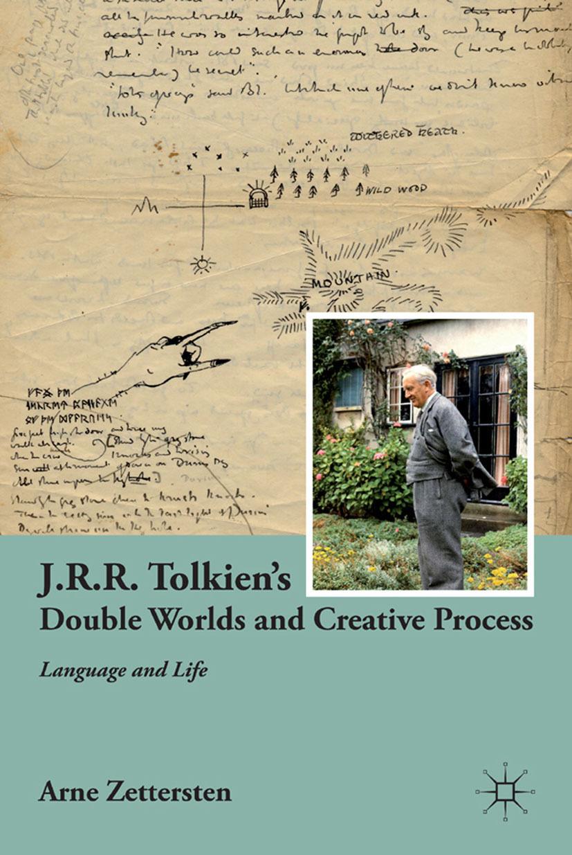 Zettersten, Arne - J.R.R. Tolkien's Double Worlds and Creative Process, ebook