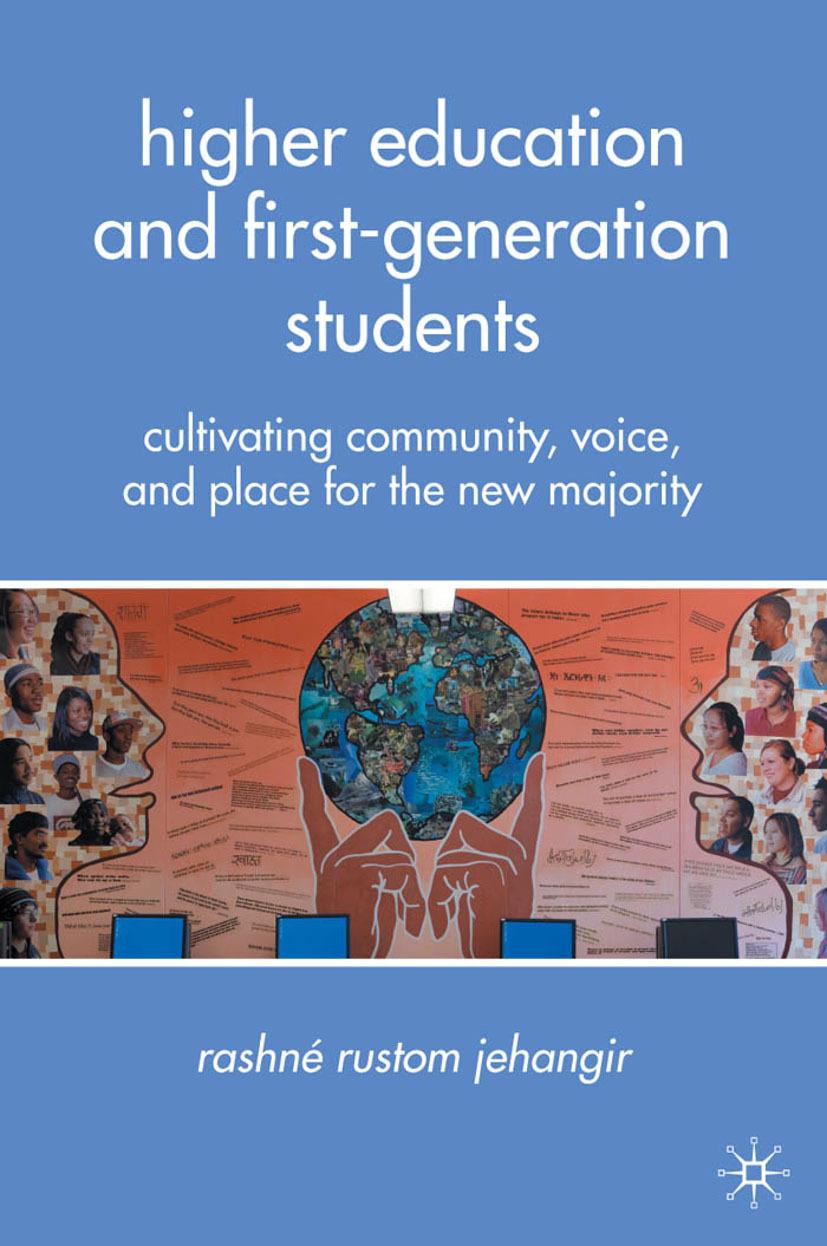 Jehangir, Rashné Rustom - Higher Education and First-Generation Students, ebook