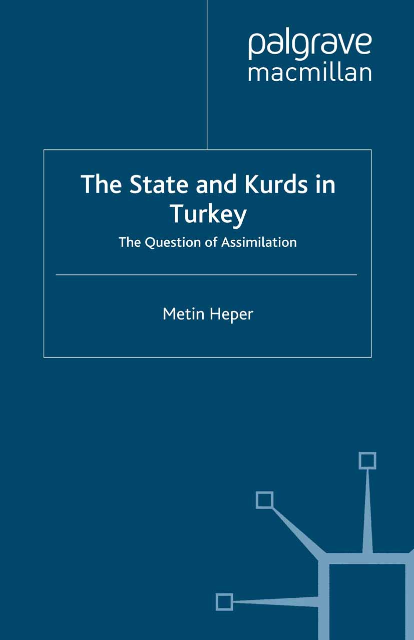 Heper, Metin - The State and Kurds in Turkey, ebook
