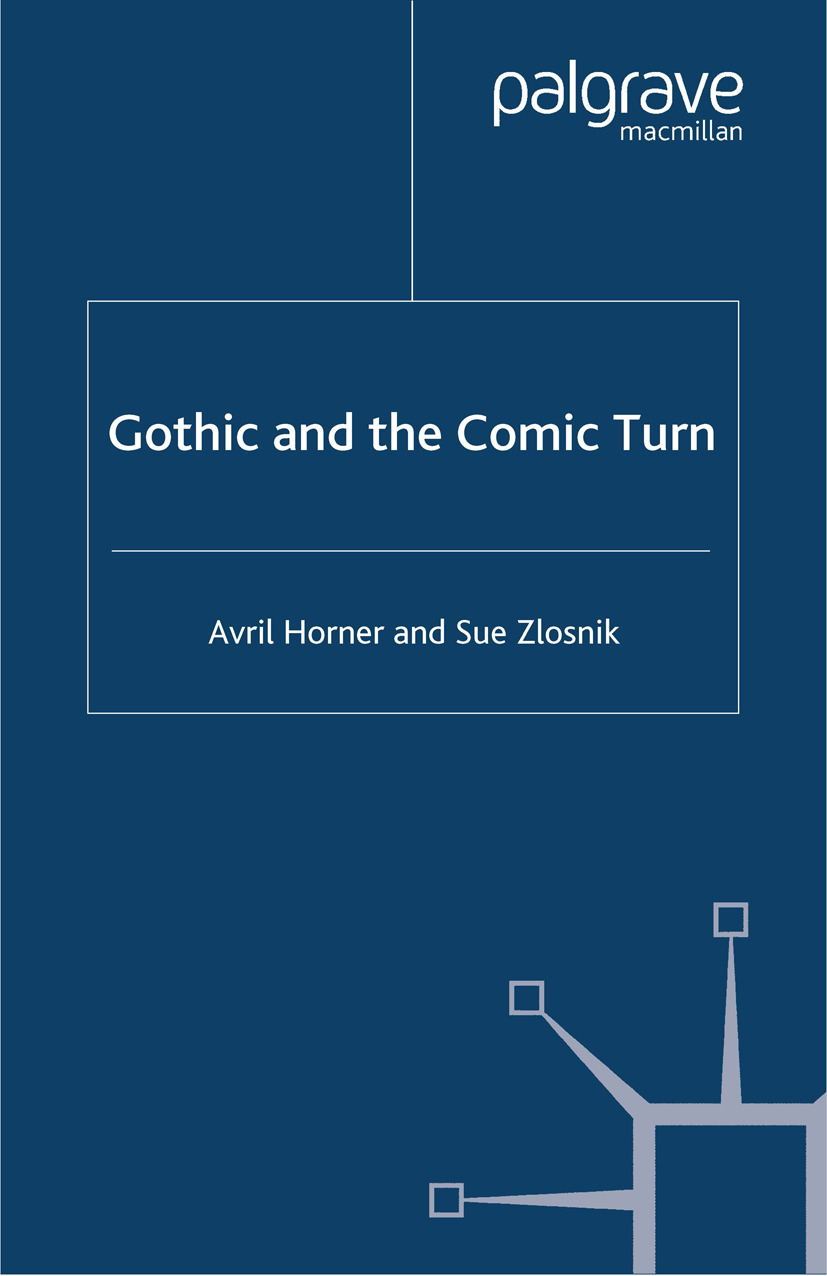 Horner, Avril - Gothic and the Comic Turn, ebook