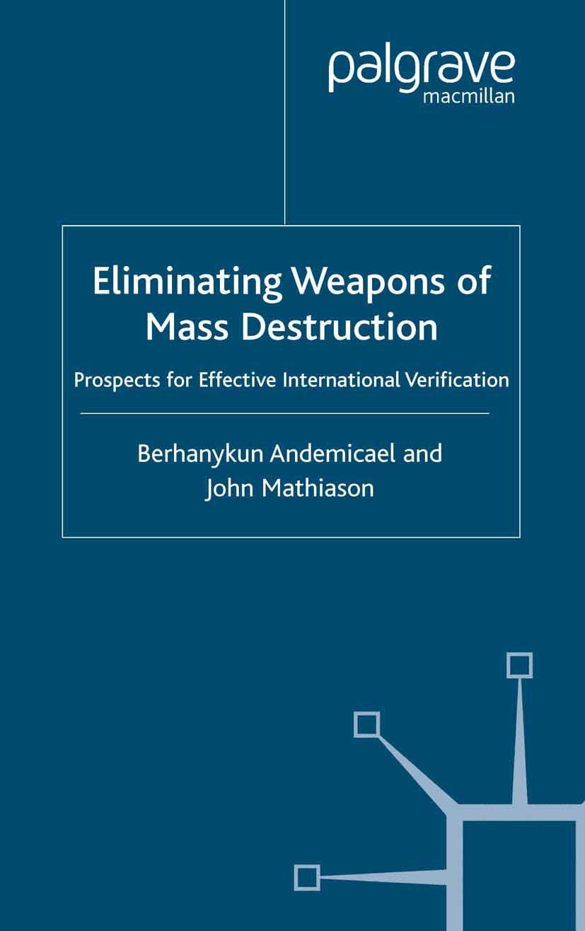 Andemicael, Berhanykun - Eliminating Weapons of Mass Destruction, ebook