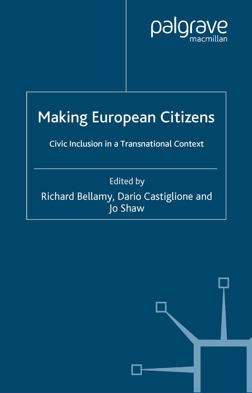 Bellamy, Richard - Making European Citizens, ebook