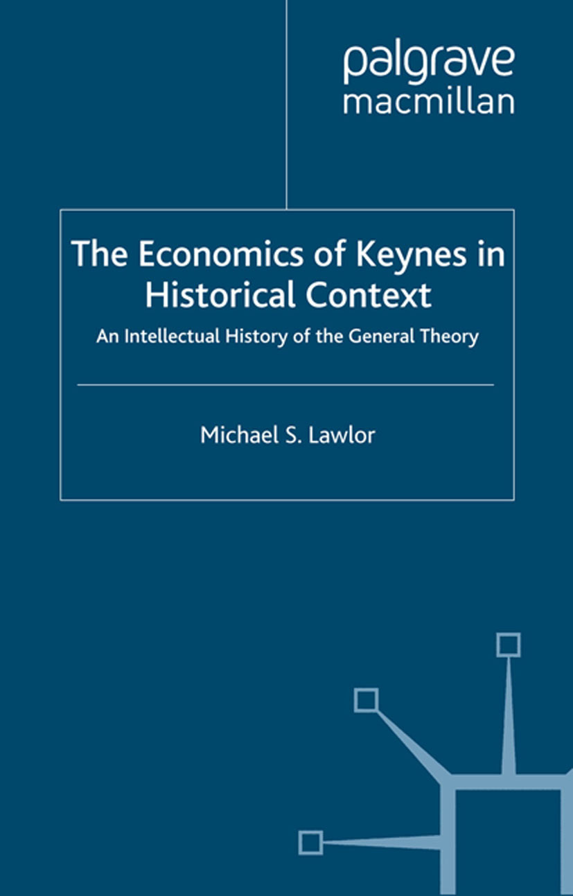 Lawlor, Michael S. - The Economics of Keynes in Historical Context, ebook