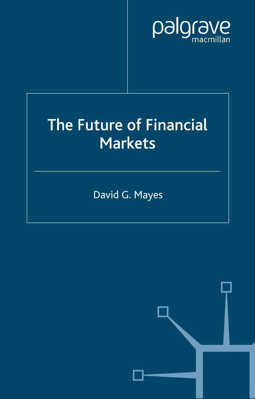 Hasan, Iftekhar - The Future of Financial Markets, ebook
