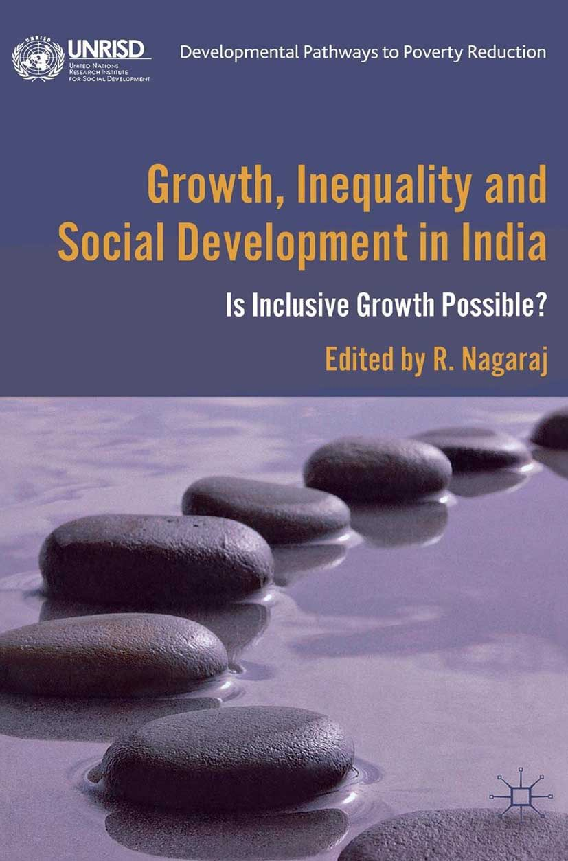 Nagaraj, R. - Growth, Inequality and Social Development in India, ebook