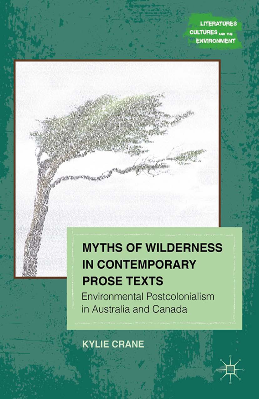 Crane, Kylie - Myths of Wilderness in Contemporary Narratives, ebook