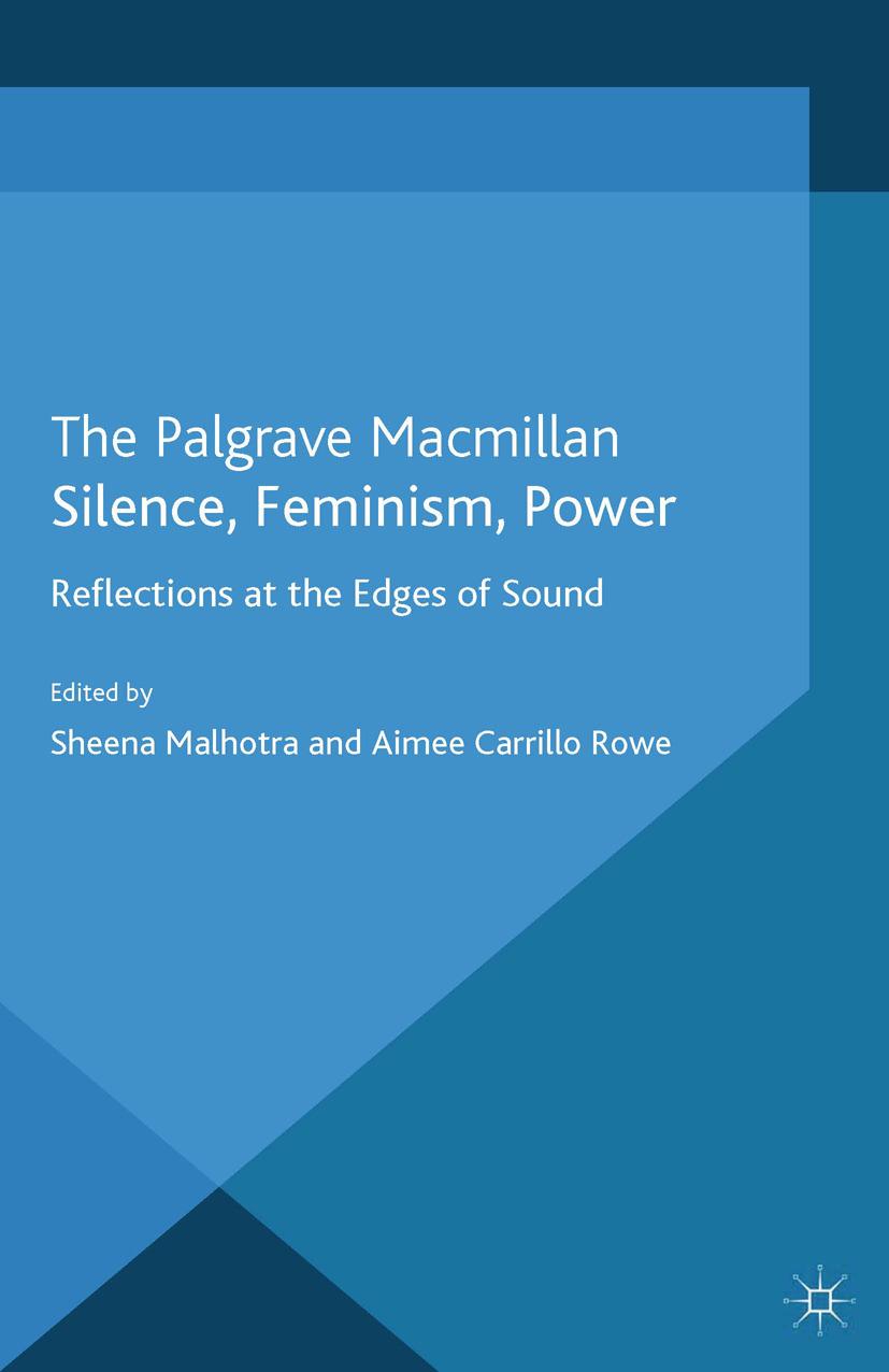 Malhotra, Sheena - Silence, Feminism, Power, ebook