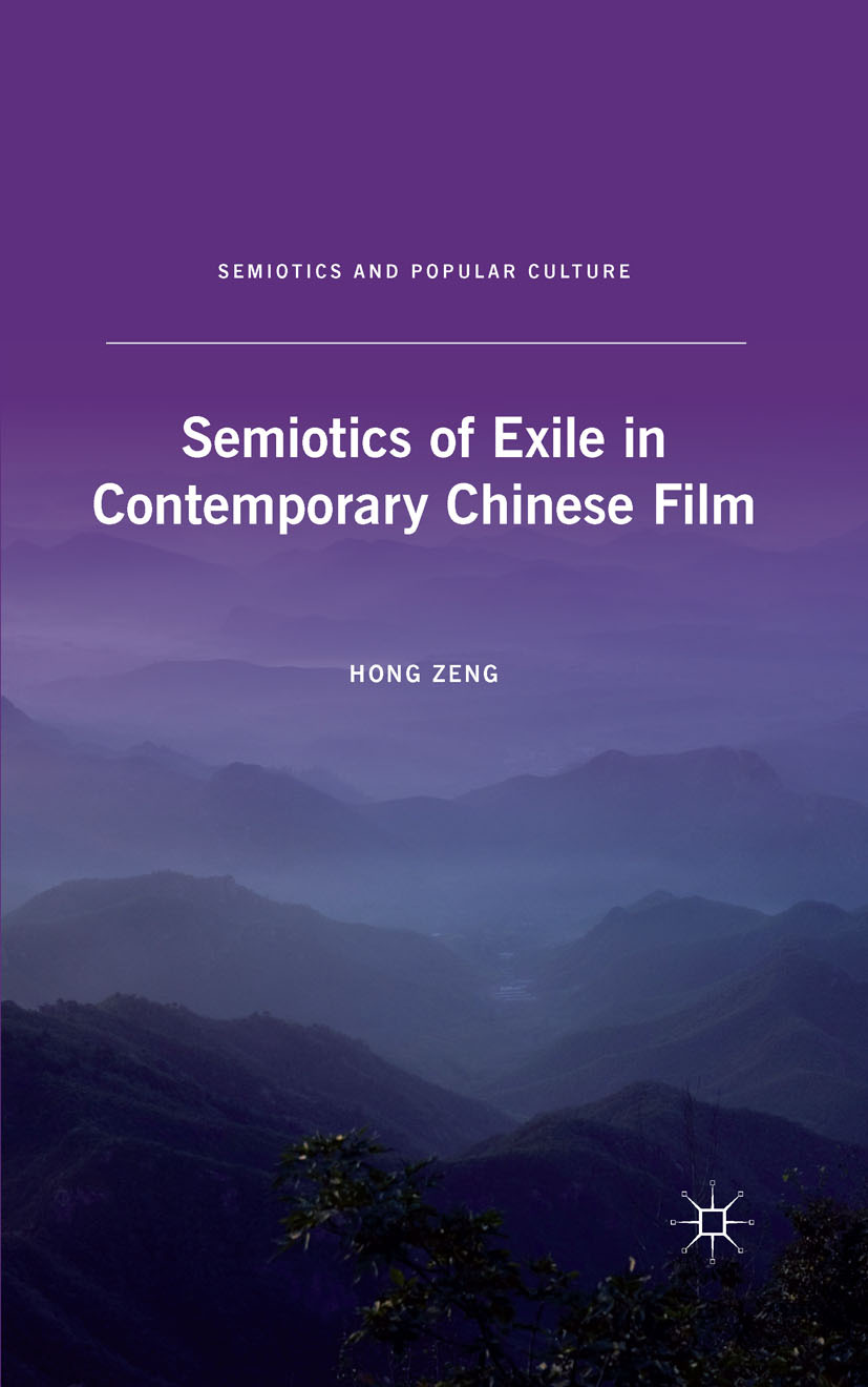 Zeng, Hong - Semiotics of Exile in Contemporary Chinese Film, ebook