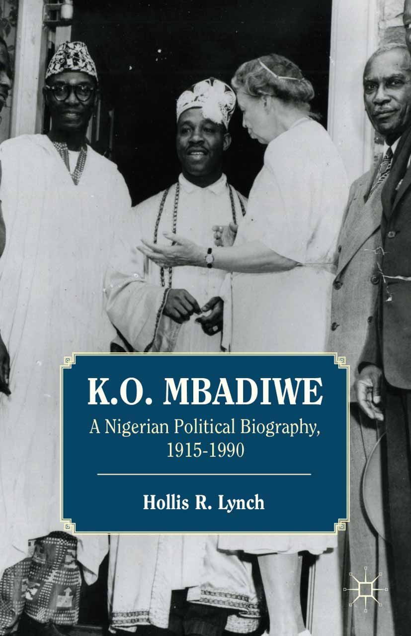 Lynch, Hollis R. - K. O. Mbadiwe, ebook