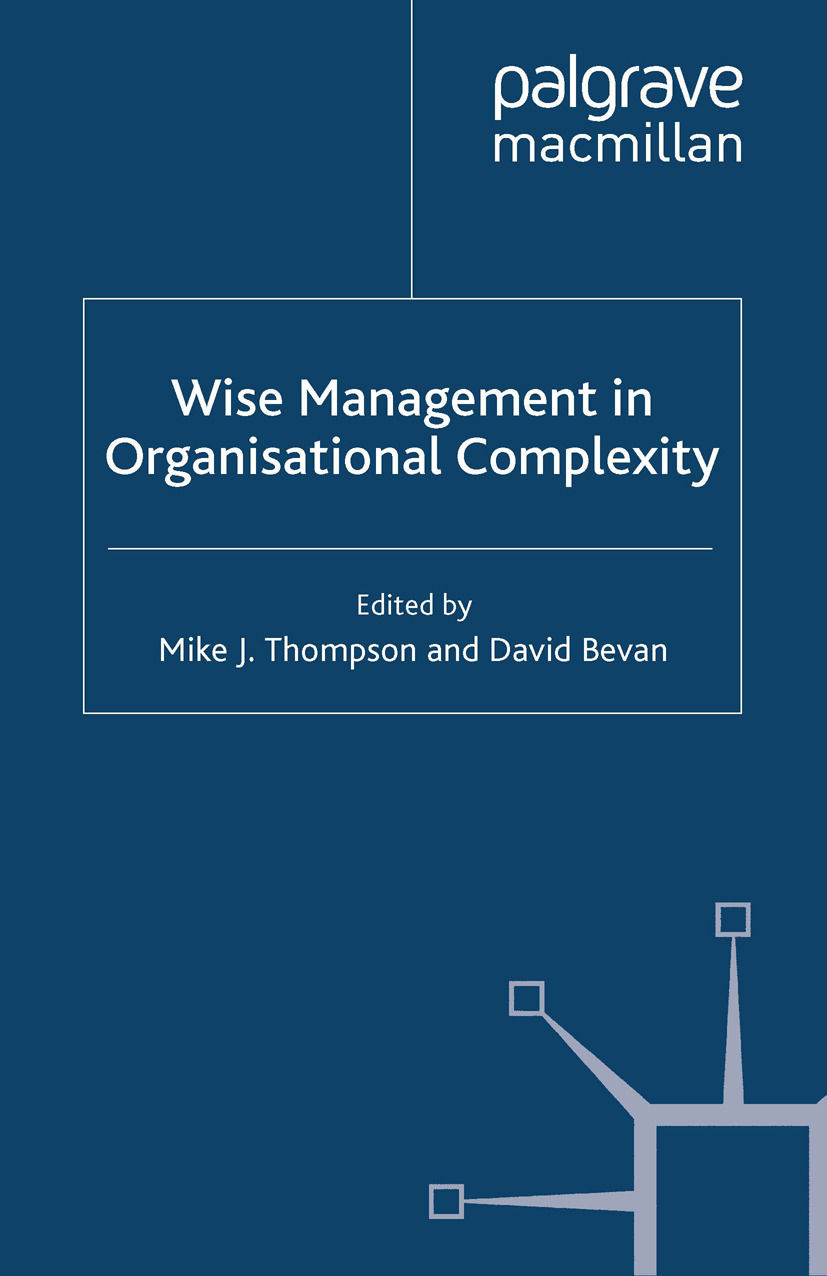 Bevan, David - Wise Management in Organisational Complexity, ebook