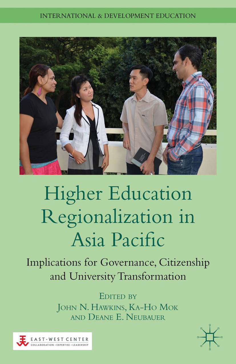 Hawkins, John N. - Higher Education Regionalization in Asia Pacific, ebook