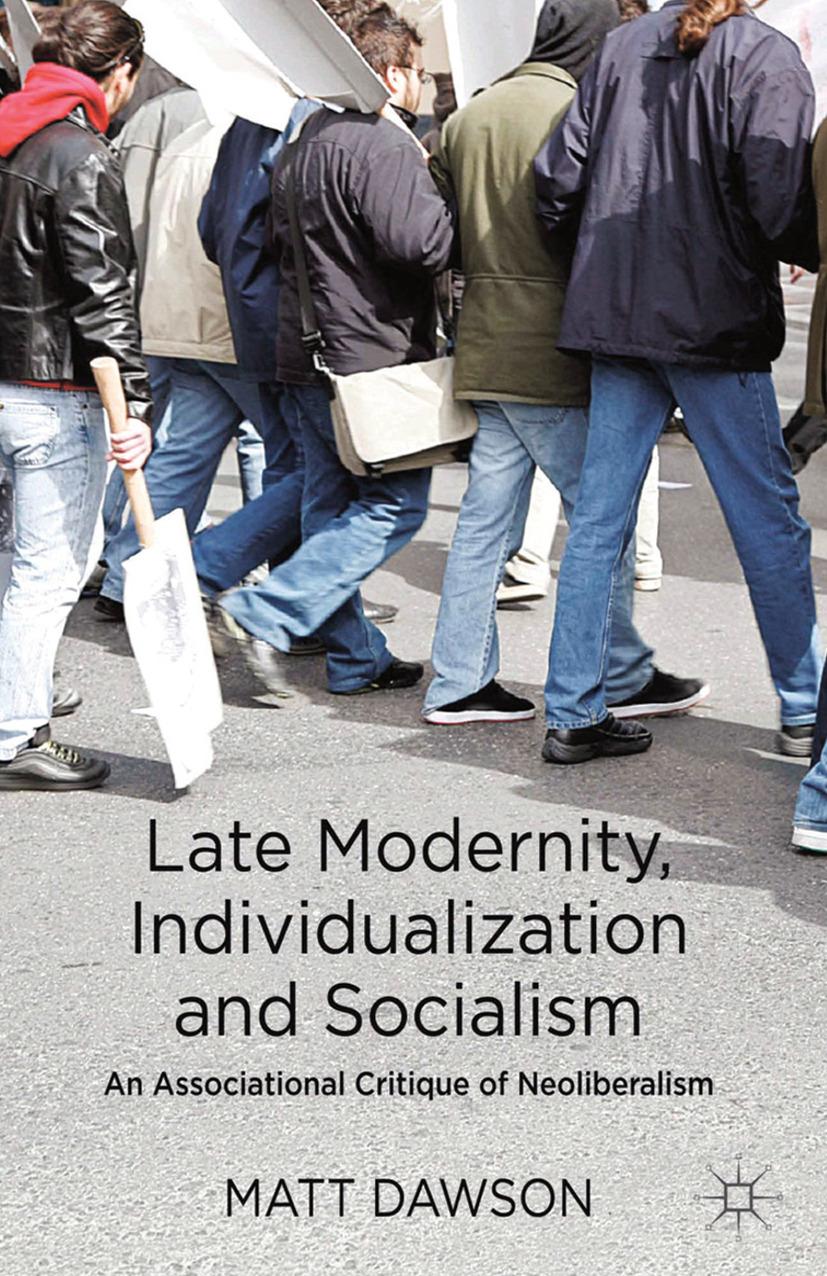 Dawson, Matt - Late Modernity, Individualization and Socialism, ebook