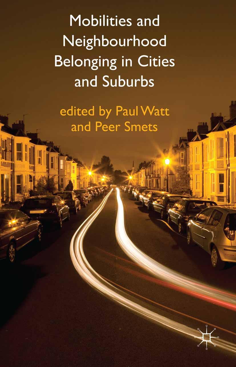 Smets, Peer - Mobilities and Neighbourhood Belonging in Cities and Suburbs, ebook