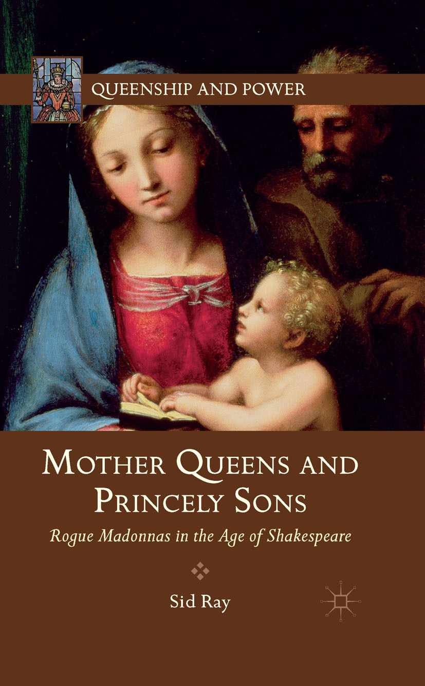 Ray, Sid - Mother Queens and Princely Sons, ebook