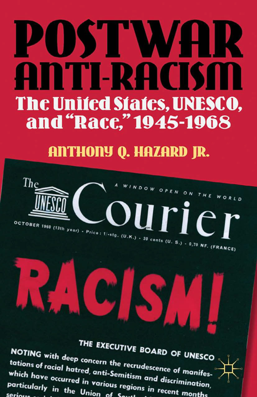 Hazard, Anthony Q. - Postwar Anti-racism, e-bok