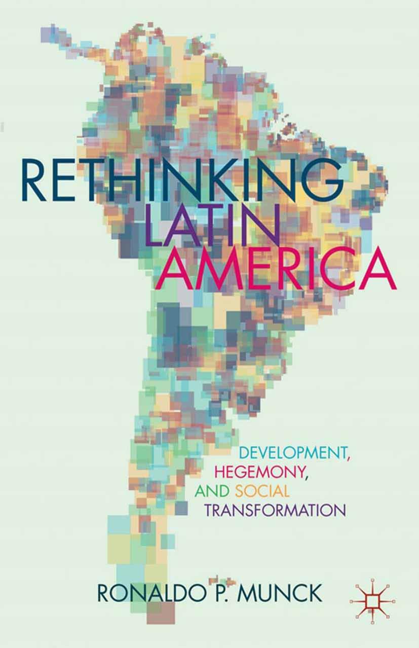 Munck, Ronaldo - Rethinking Latin America, ebook
