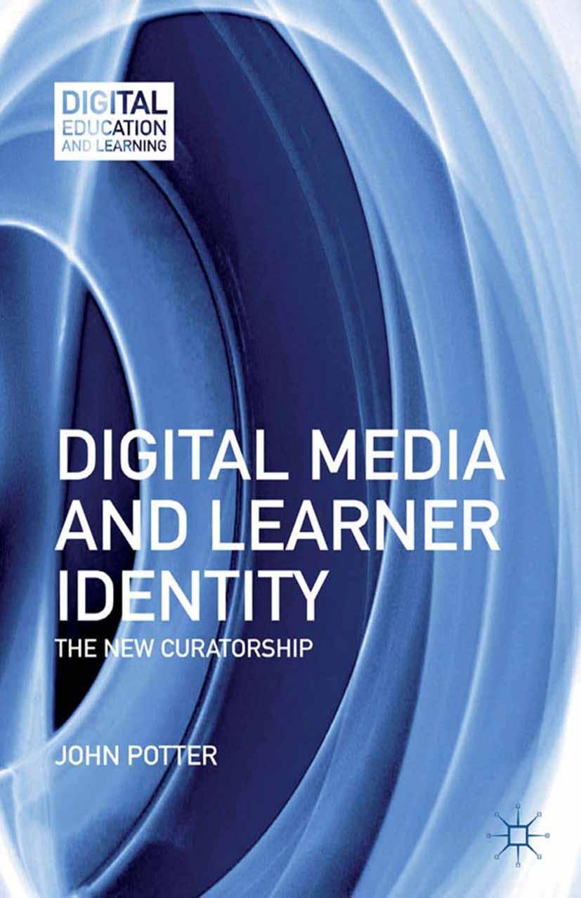 Potter, John - Digital Media and Learner Identity, ebook