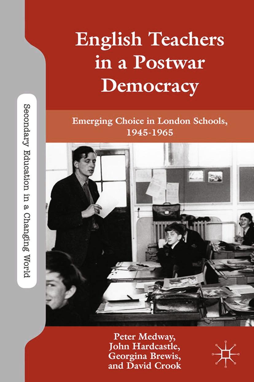 Brewis, Georgina - English Teachers in a Postwar Democracy, ebook
