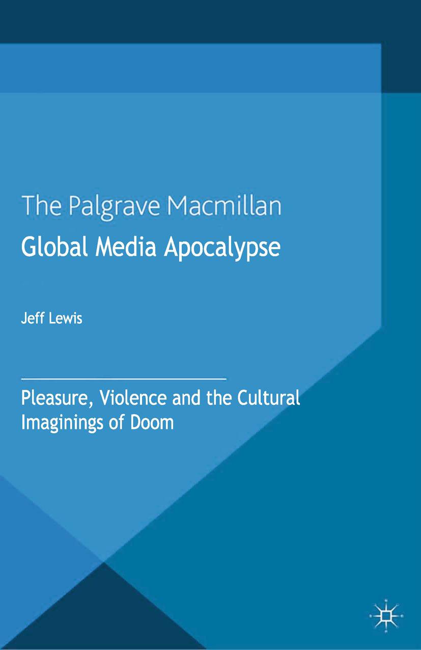 Lewis, Jeff - Global Media Apocalypse, ebook