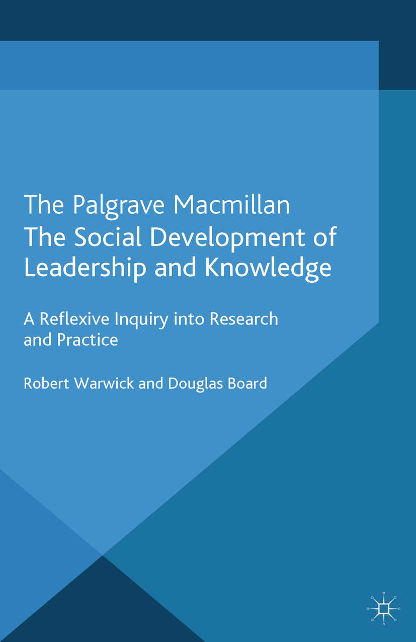 Board, Douglas - The Social Development of Leadership and Knowledge, ebook