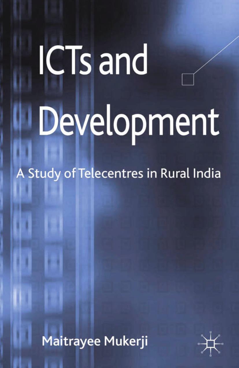 Mukerji, Maitrayee - ICTs and Development, ebook