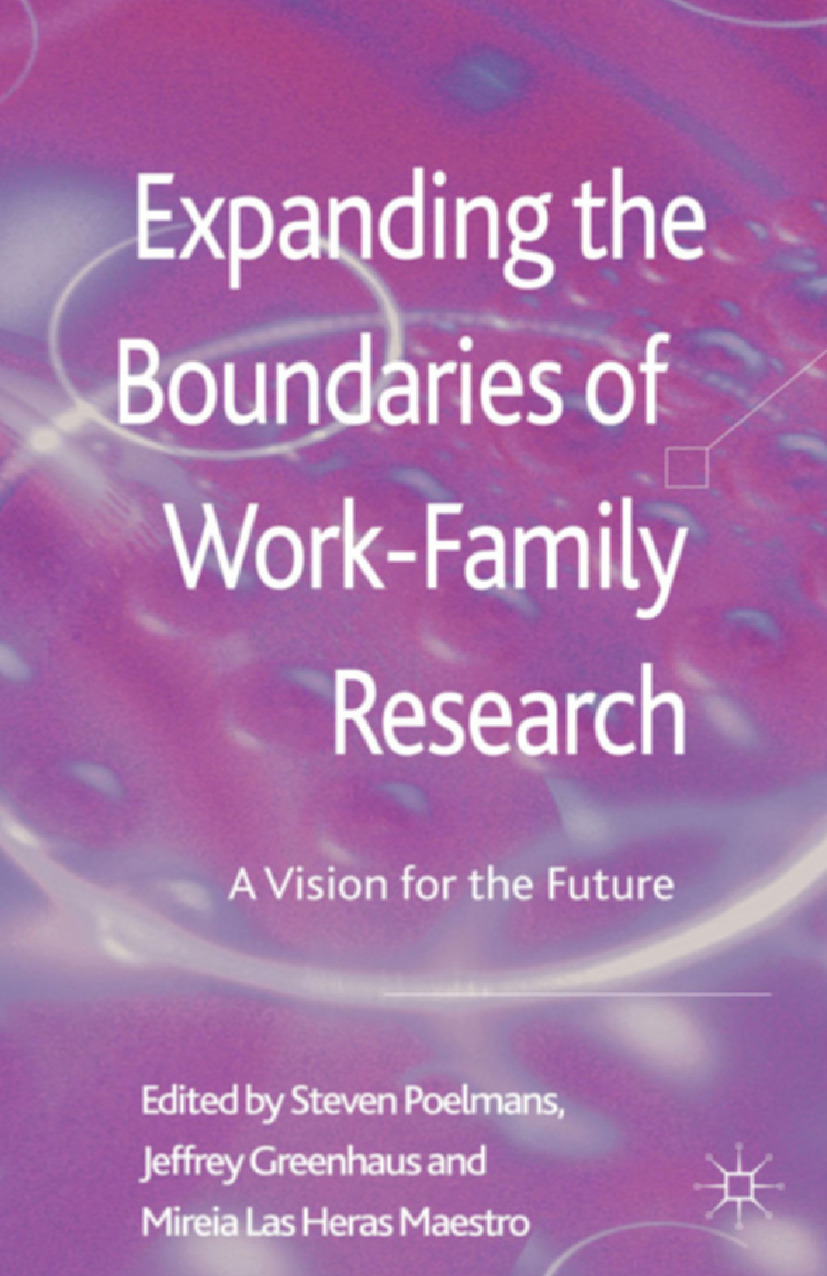 Greenhaus, Jeffrey H. - Expanding the Boundaries of Work-Family Research, ebook