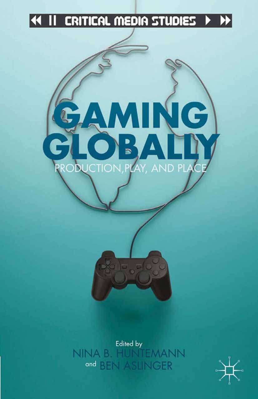 Aslinger, Ben - Gaming Globally, ebook